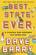 Best. State. Ever.: A Florida Man Defends His Homeland