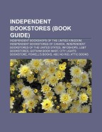 Independent Bookstores (Book Guide): Independent Bookshops of the United Kingdom, Independent Bookstores of Canada