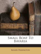 Small Boat to Bavaria