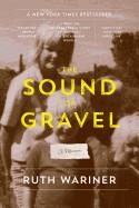 Sound of Gravel: A Memoir