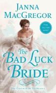 Bad Luck Bride