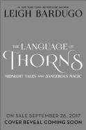 Language of Thorns: Midnight Tales and Dangerous Magic