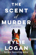 Scent of Murder: A Mystery