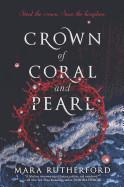Crown of Coral and Pearl (Original)