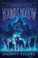 Haunting of Hounds Hollow