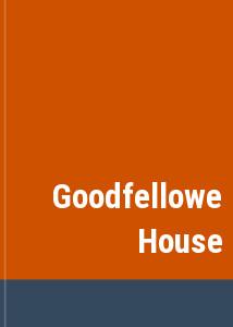 Goodfellowe House