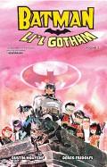 Batman: Li'l Gotham, Volume 1