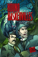 Hound of the Baskervilles: A Sherlock Holmes Mystery. by Sir Arthur Conan Doyle