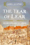 Year of Lear: Shakespeare in 1606