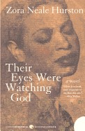 Their Eyes Were Watching God (Turtleback School & Library)