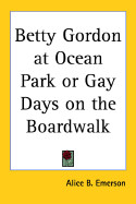 Betty Gordon at Ocean Park or Gay Days on the Boardwalk