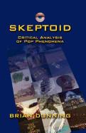Skeptoid: Critical Analysis of Pop Phenomena