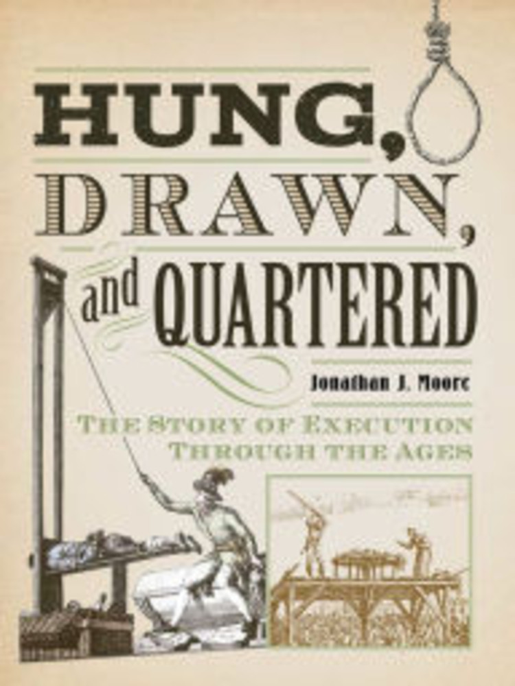 Hung, Drawn, and Quartered