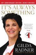 It's Always Something (Anniversary, Revised)