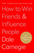 How to Win Friends and Influence People (Reissue)
