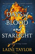 Days of Blood and Starlight. by Laini Taylor