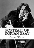 Portrait of Dorian Gray: The Picture of Dorian Gray by Oscar Wilde (Reader's Choice Edition)