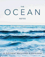 Ocean Notes: 20 Different Notecards & Envelopes (Creative Notecards, Gifts for Ocean Lovers, Ocean Photography Gifts)