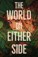 World on Either Side