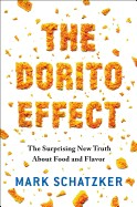 Dorito Effect: The Surprising New Truth about Food and Flavor