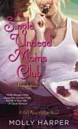 Single Undead Moms Club