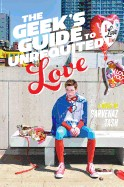 Geek's Guide to Unrequited Love (Reprint)