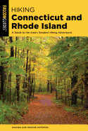 Hiking Connecticut and Rhode Island: A Guide to the Area's Greatest Hiking Adventures