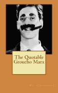 Quotable Groucho Marx