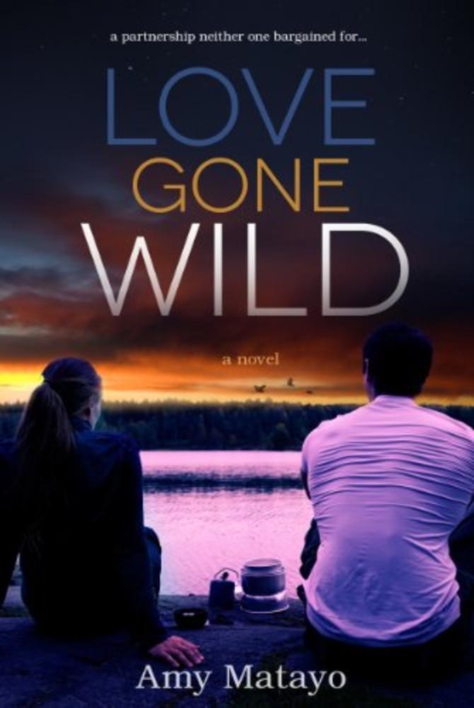Love Gone Wild: a Novel