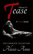 Tease: Volumes 1-5
