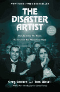 Disaster Artist: My Life Inside the Room, the Greatest Bad Movie Ever Made (Media Tie-In)