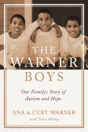 Warner Boys: Our Family's Story of Autism and Hope