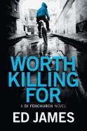 Worth Killing for
