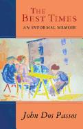 Best Times: An Informal Memoir