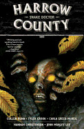 Harrow County, Volume 3: Snake Doctor