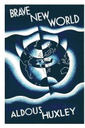 Brave New World: Aldous Huxley (English Edition)