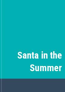 Santa in the Summer