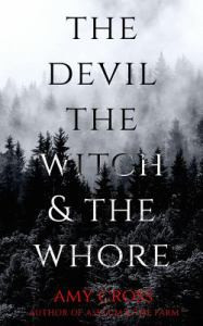 The Devil, the Witch and the Whore