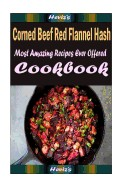 Corned Beef Red Flannel Hash: Delicious and Healthy Recipes You Can Quickly & Easily Cook