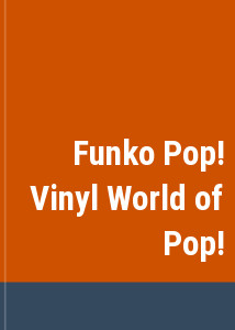 Funko Pop! Vinyl World of Pop!