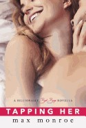 Tapping Her: A Billionaire Bad Boys Novella (Book 1.5)