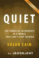 Quiet: : The Power of Introverts in a World That Can't Stop Talking by Susan Cain - Summary & Analysis