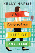 Overdue Life of Amy Byler