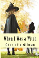When I Was a Witch