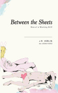 Between the Sheets: Rise of a Working Stiff