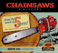 Chainsaws: A History