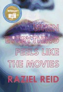 When Everything Feels Like the Movies (Governor General's Literary Award Winner, Children's Literature)