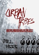 Urban Tribes: Native Americans in the City