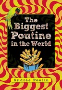 Biggest Poutine in the World