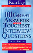 101 Great Answers to Toughest Interview Questions
